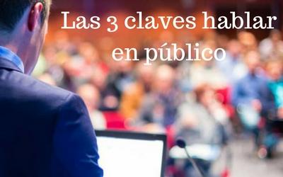 """Conferencia-Taller """"Las 3 claves para hablar en público"""""""