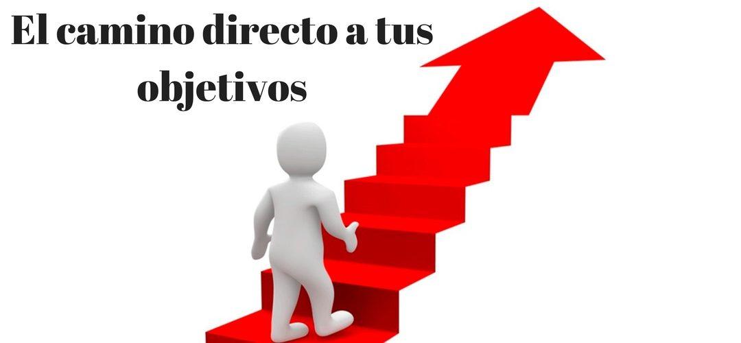 El camino directo a tus objetivos